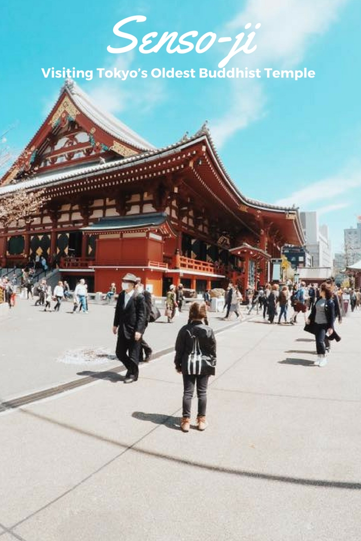 Senso-ji : Visiting Tokyo's Oldest Buddhist Temple