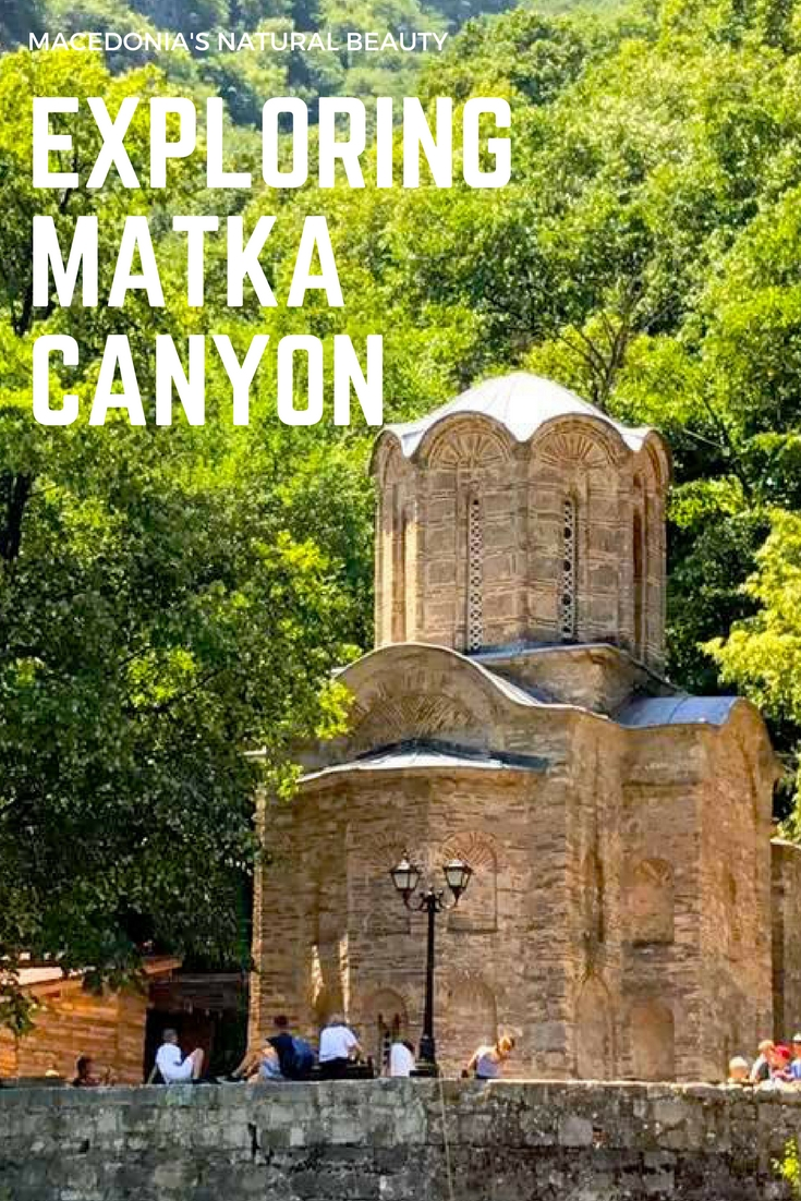 Matka Canyon with Kids : Exploring Macedonia